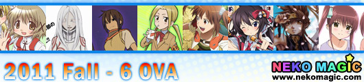 2011 Fall anime Part 6: OVA/OAD III