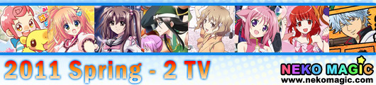 2011 Spring anime Part 2: TV anime II