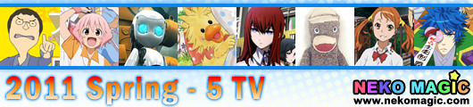 2011 Spring anime Part 5: TV anime V