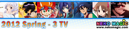 2012 Spring anime Part 3: TV anime III