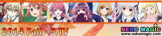 2014 Fall anime Part 5: TV anime V