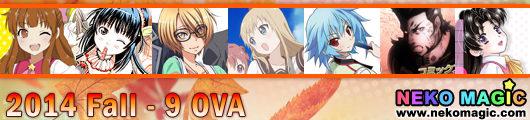 2014 Fall anime Part 9: OVA/OAD/SP IV
